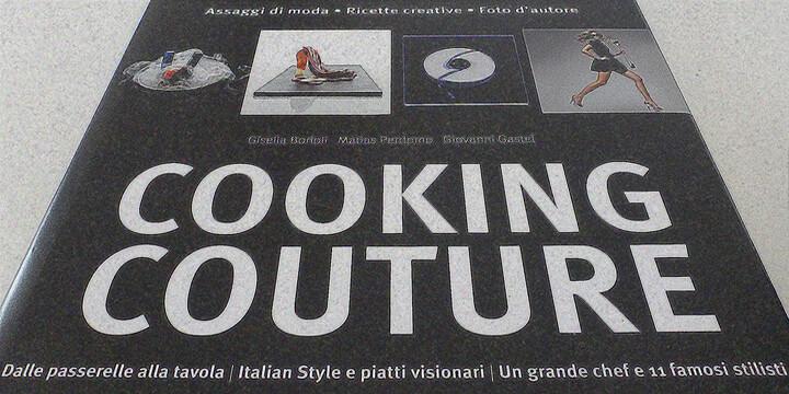 Moda, cibo, design, estro e… Cooking Couture