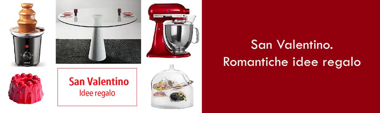 San valentino romantiche idee regalo cucine d 39 italia - San valentino idee romantiche ...