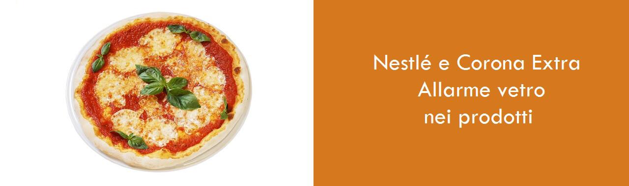 Nestlé e Corona Extra: allarme vetro nei prodotti