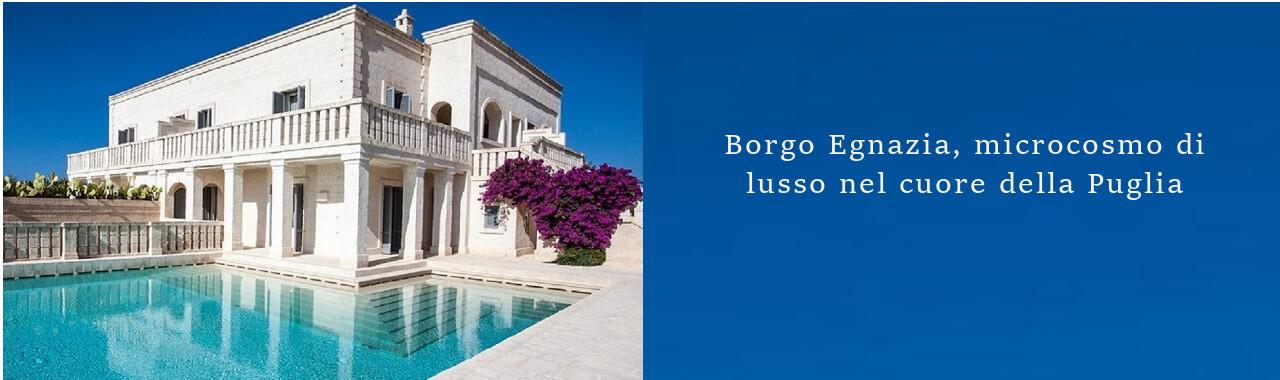Borgo Egnazia, microcosmo di lusso nel cuore della Puglia
