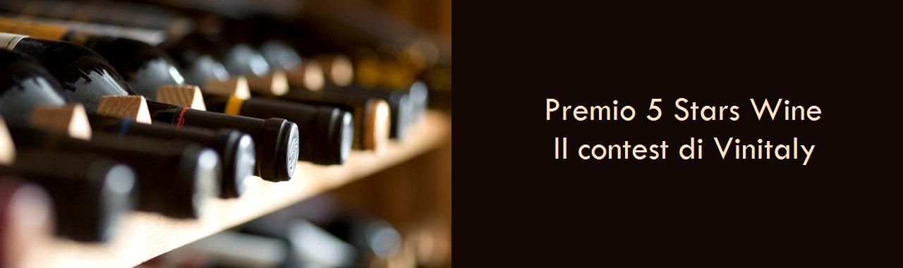 Premio 5 Stars Wine: il contest di Vinitaly