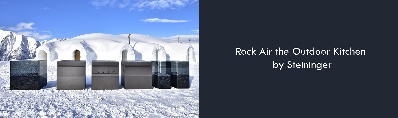 Rock Air the Outdoor Kitchen by Steininger