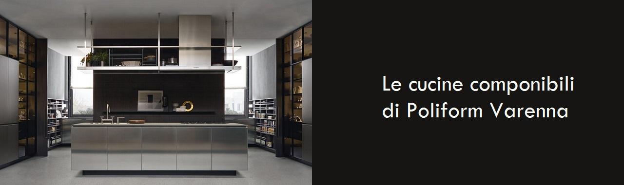 le cucine componibili di poliform varenna cucine d'italia - Varenna Cucina