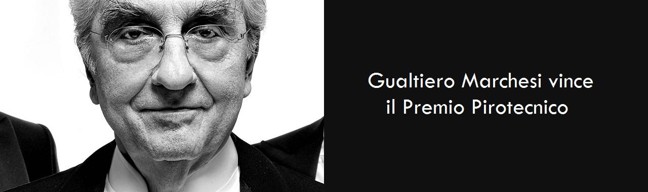 Gualtiero Marchesi vince il Premio Pirotecnico