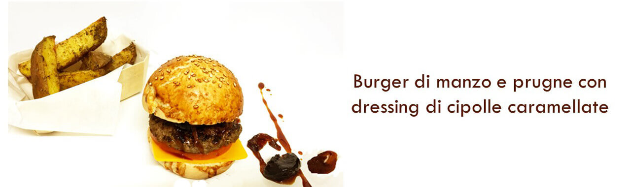 Hamburger di manzo e prugne con dressing di cipolle caramellate