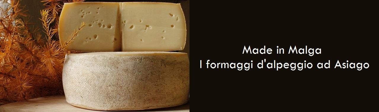 Made in Malga 2016: i formaggi d'alpeggio ad Asiago