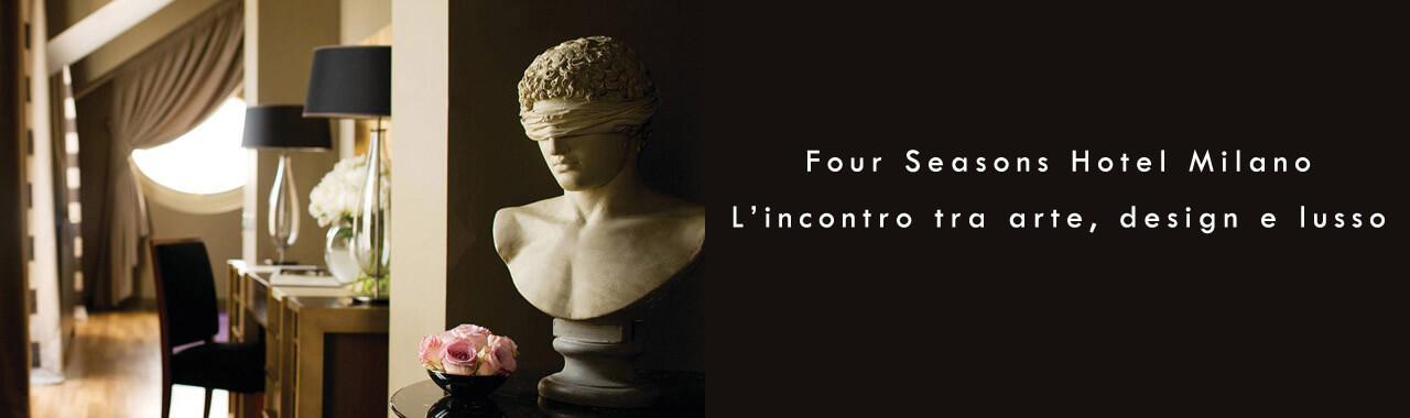 Four Seasons Hotel Milano: l'incontro tra arte, design e lusso