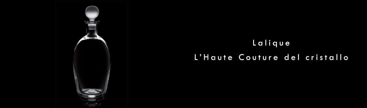 Lalique: l'haute couture del cristallo