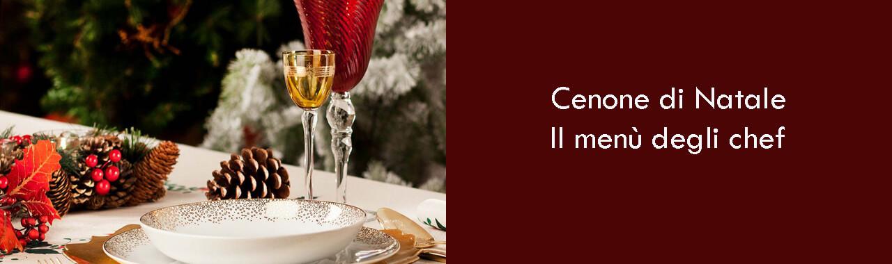 Cenone di Natale: il menù degli chef