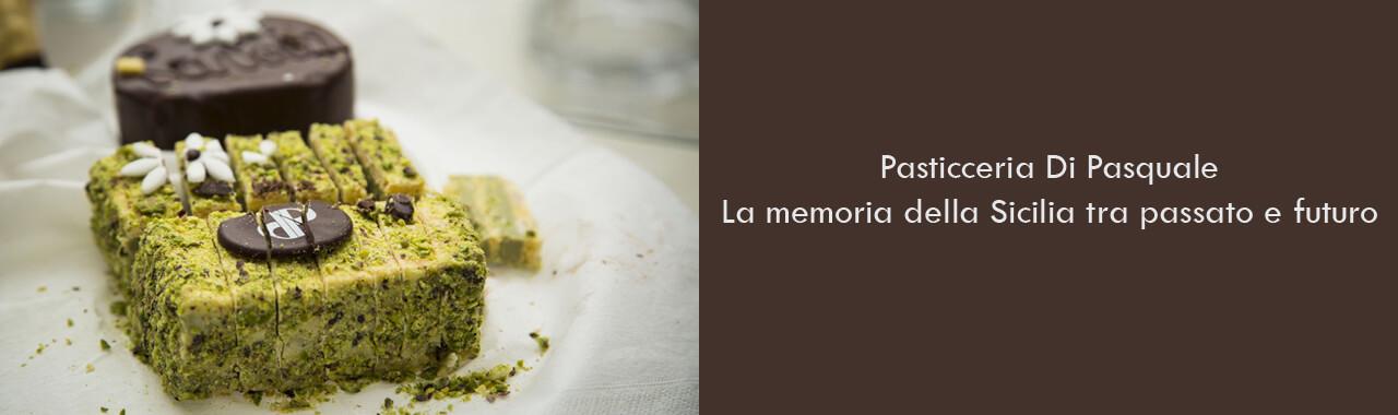 Pasticceria Di Pasquale: la memoria della Sicilia tra passato e futuro