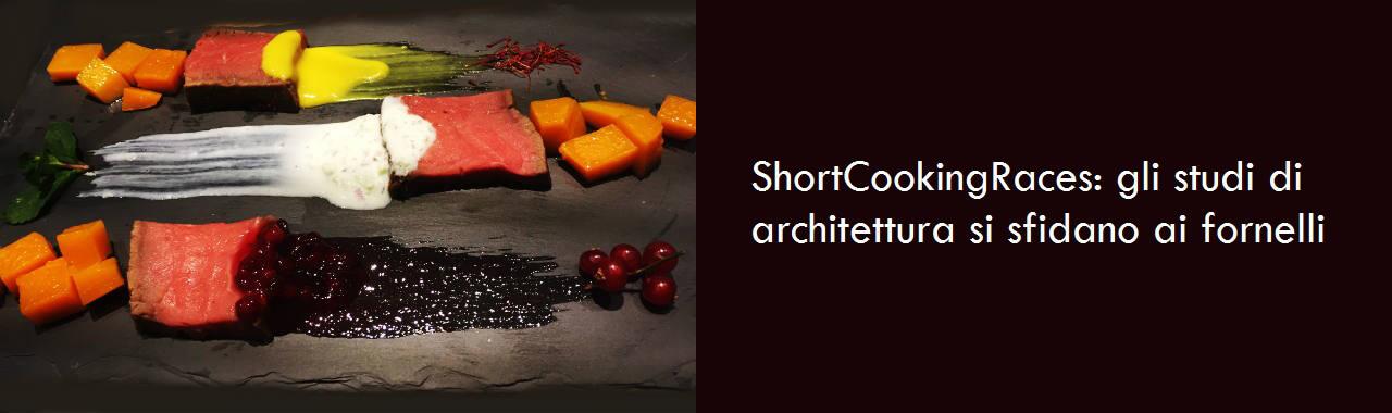 Shortcookingraces gli studi di architettura si sfidano ai for Studi di architettura