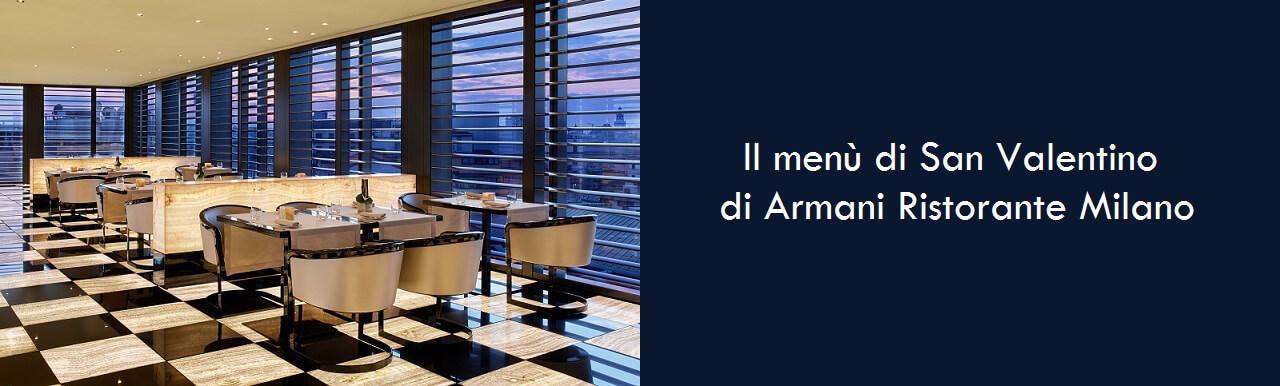 Il menù di San Valentino di Armani Ristorante Milano
