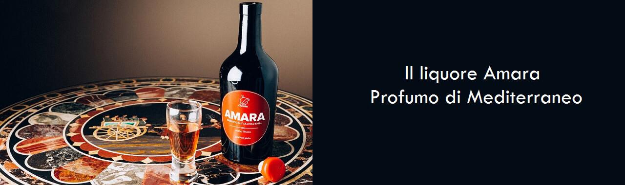 Il liquore Amara: profumo di Mediterraneo