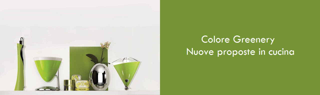 Colore Greenery: nuove proposte in cucina
