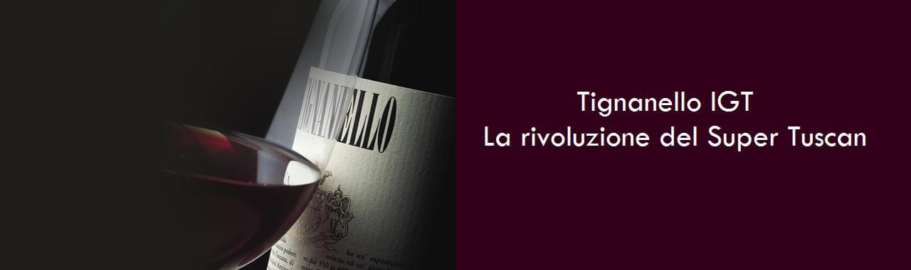 Tignanello IGT: la rivoluzione del Super Tuscan