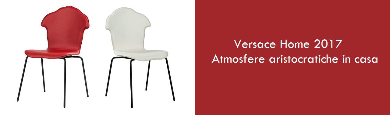 Versace Home 2017: atmosfere aristocratiche in casa