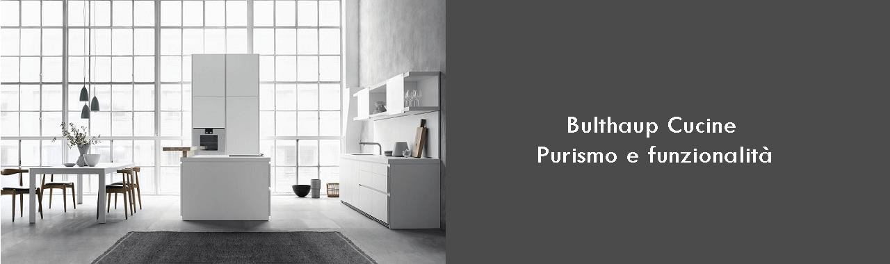 Bulthaup Cucine: purismo e funzionalità