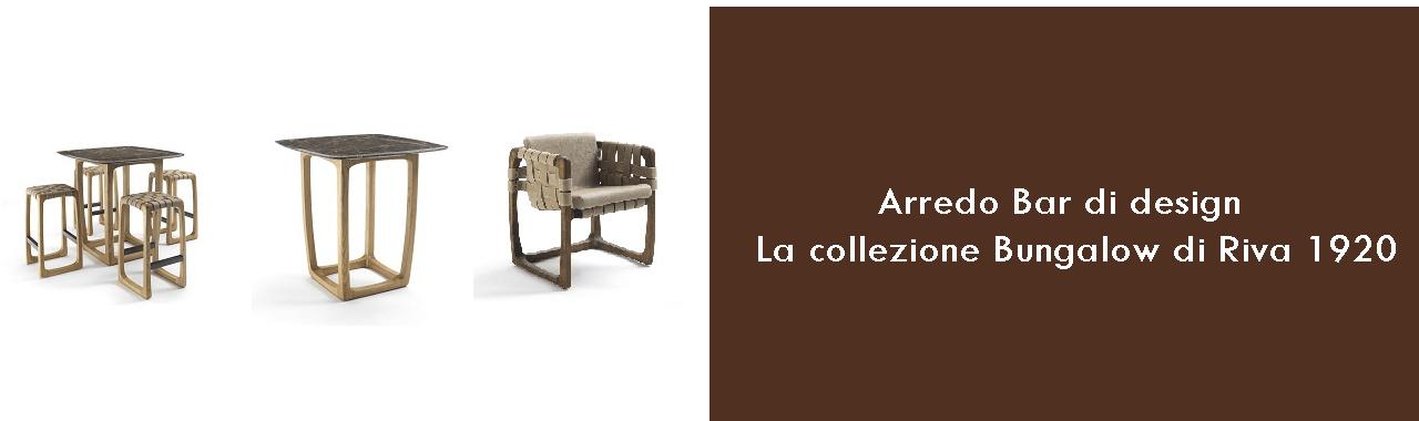 Arredo Bar di design: la collezione Bungalow di Riva 1920