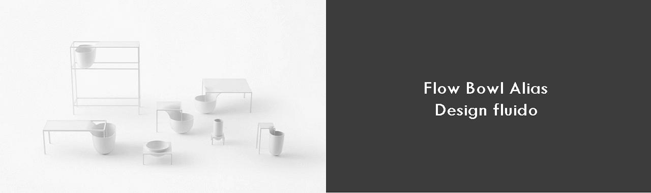 Flow Bowl Alias: design fluido