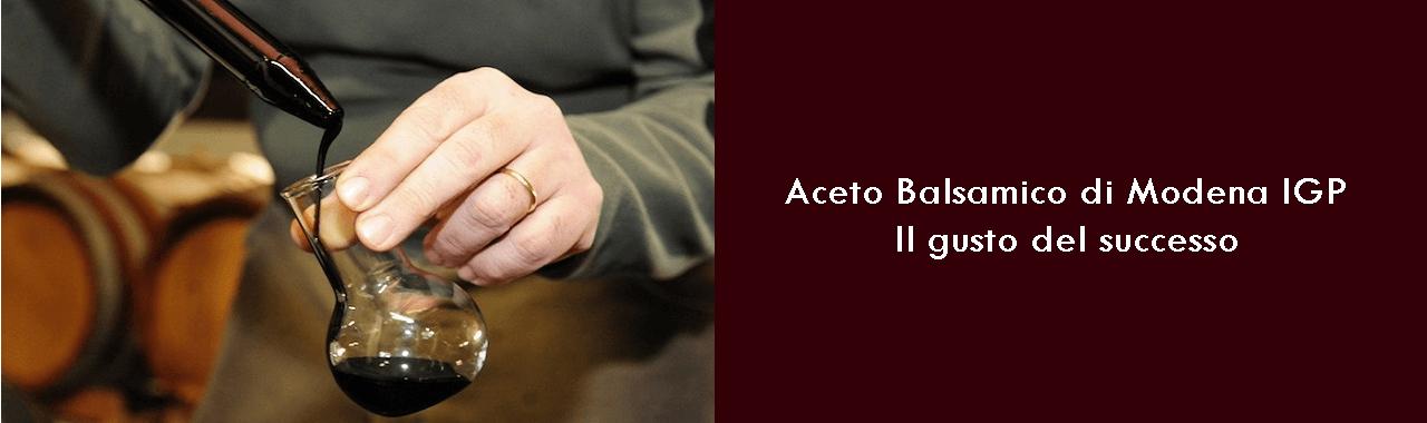 Aceto Balsamico di Modena IGP: il gusto del successo