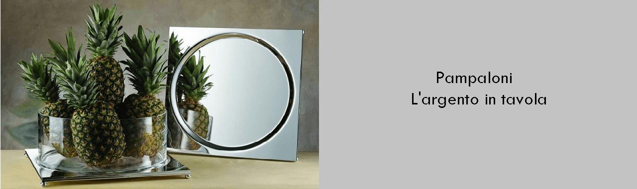 Pampaloni: l'argento in tavola