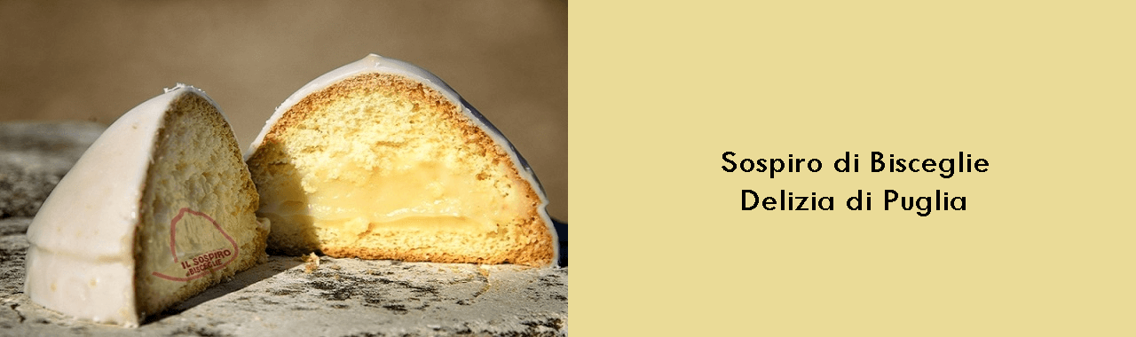 Sospiro di Bisceglie: dolcezza di Puglia