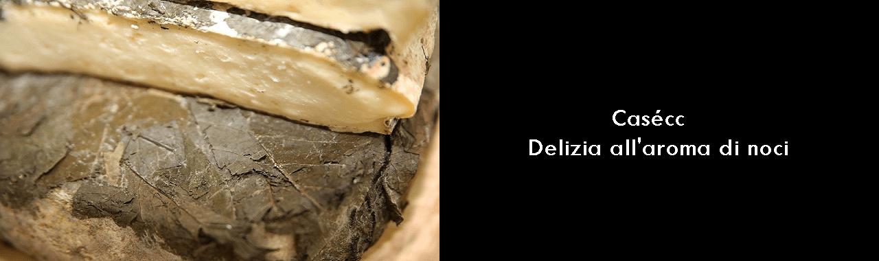Casécc: delizia all'aroma di noci