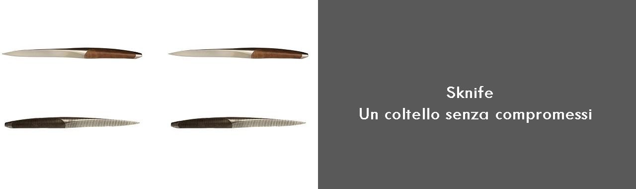 Sknife: un coltello senza compromessi