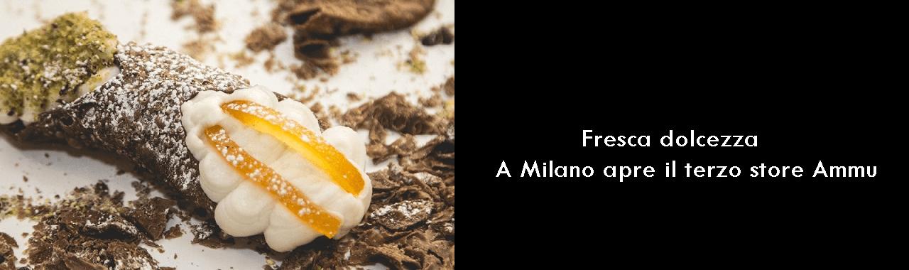 Fresca dolcezza: a Milano apre il terzo store Ammu
