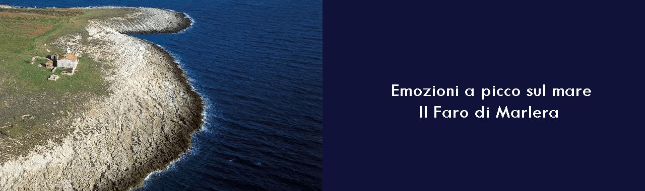 Emozioni a picco sul mare: il Faro di Marlera