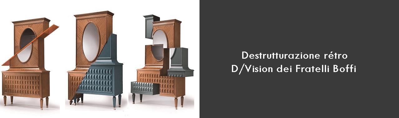Destrutturazione rétro: D/Vision di Fratelli Boffi