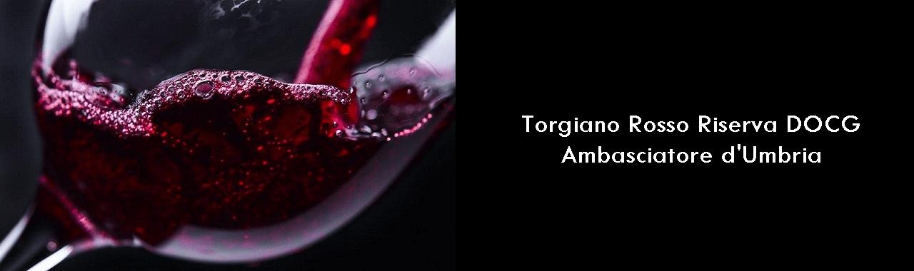 Torgiano Rosso Riserva DOCG: ambasciatore d'Umbria