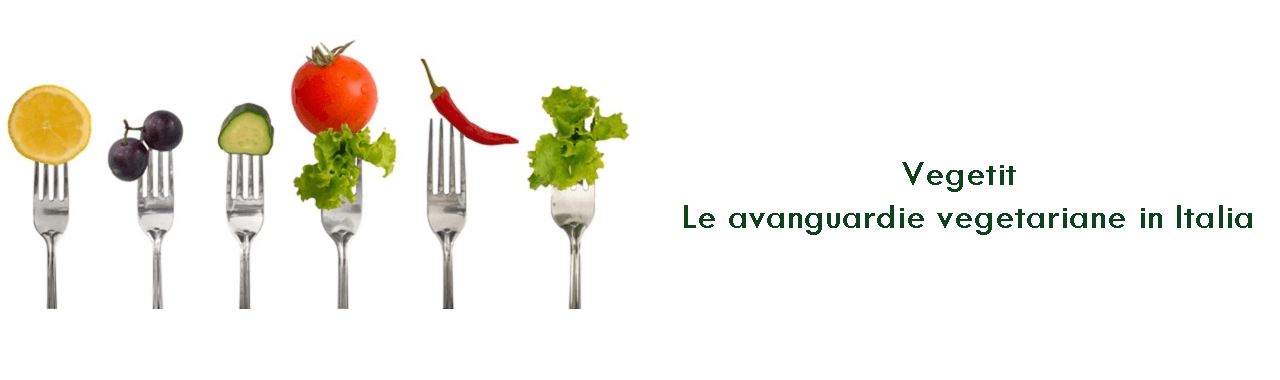 Vegetit: le avanguardie vegetariane in Italia