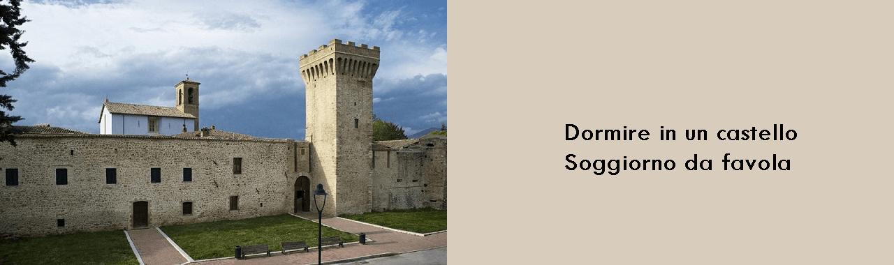 Dormire in un castello: soggiorno da favola