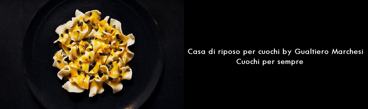Casa di riposo per cuochi by Gualtiero Marchesi: chef per sempre