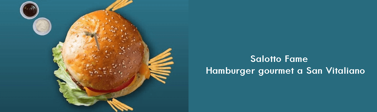 Salotto Fame: hamburger gourmet a San Vitaliano
