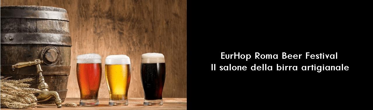 EurHop Roma Beer Festival: il salone della birra artigianale