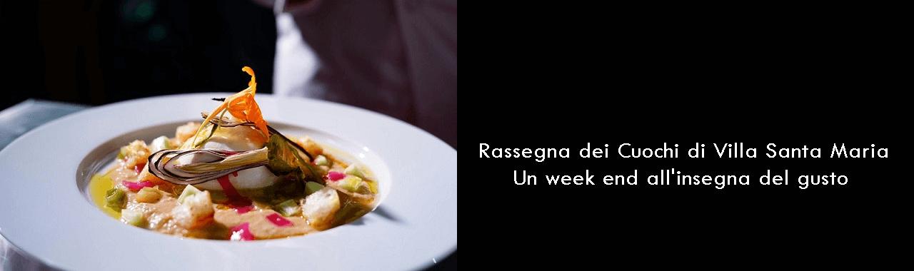 Rassegna dei Cuochi di Villa Santa Maria: un week end all'insegna del gusto
