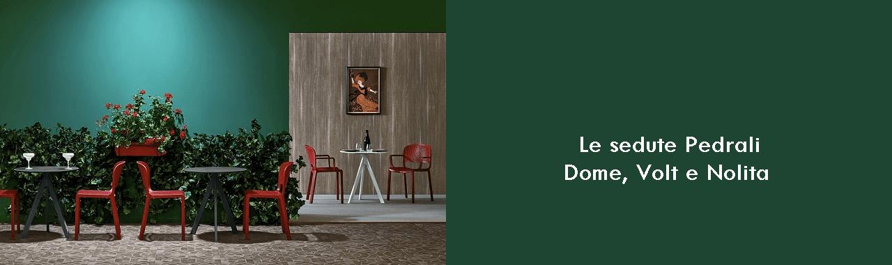 Le sedute Pedrali: Dome, Volt e Nolita