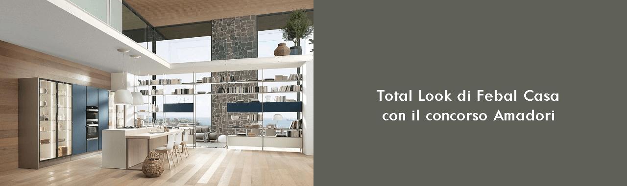 Total look di Febal Casa con il concorso Amadori