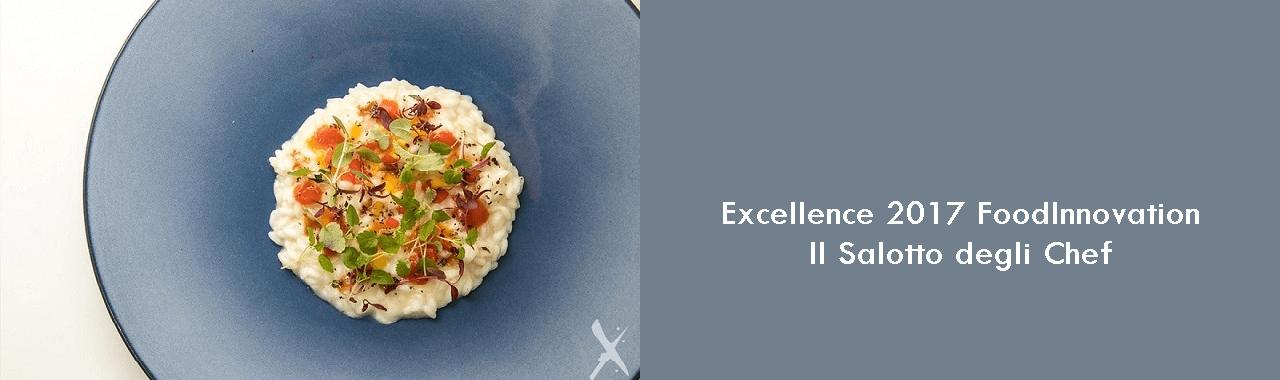 Excellence 2017 FoodInnovation: il salotto degli chef