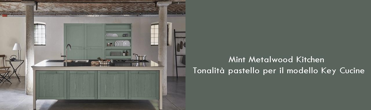Mint Metalwood Kitchen: tonalità pastello per il nuovo modello Key Cucine