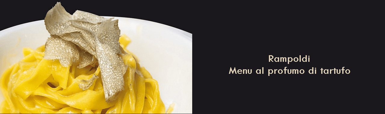 Rampoldi: menu al profumo di tartufo