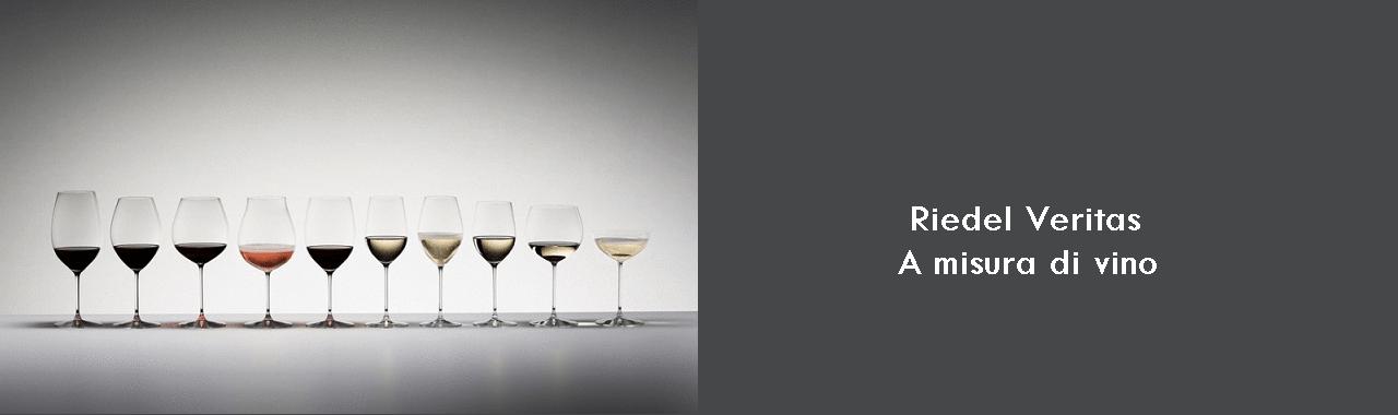 Riedel Veritas: a misura di vino