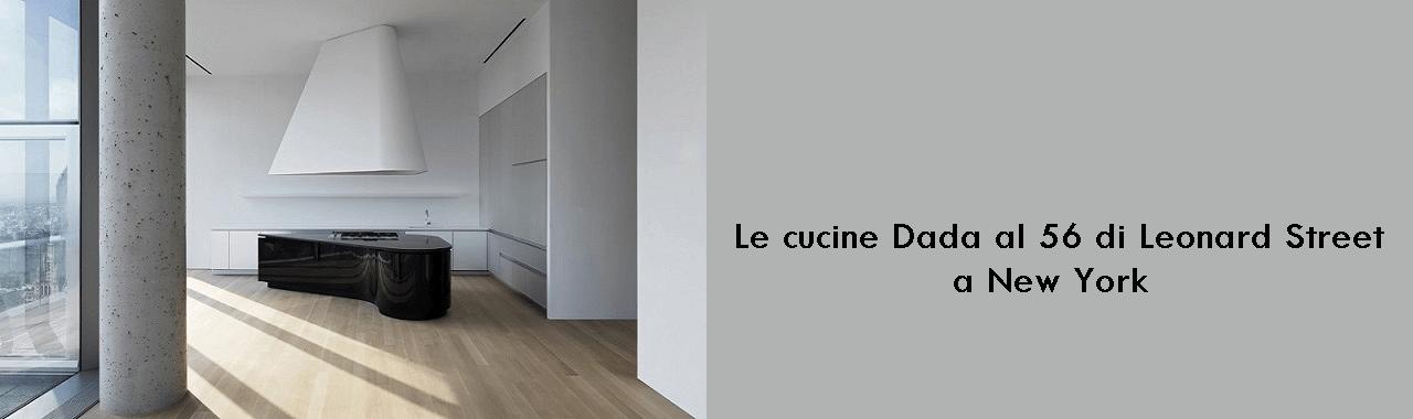 Le cucine Dada al 56 di Leonard Street a New York