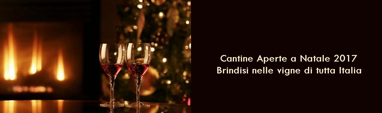 Cantine Aperte a Natale 2017: brindisi nelle vigne di tutta Italia