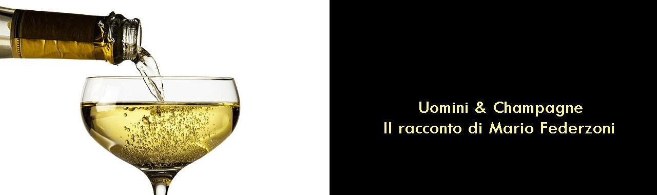 Uomini e Champagne: il racconto di Mario Federzoni