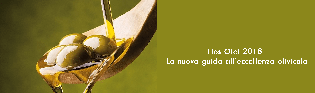 Flos Olei 2018: la nuova guida all'eccellenza olivicola