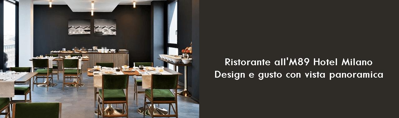 Ristorante all'M89 Hotel Milano: design e gusto con vista panoramica