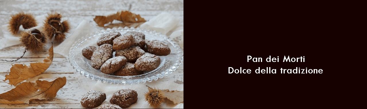 Pan dei Morti: dolce della tradizione